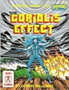 The Coriolis Effect by Dennis Mallonee