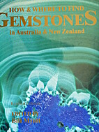 How & Where to Find Gemstones in Australia &…