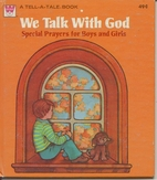 We Talk with God: Special Prayers for Boys…