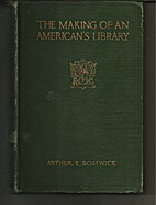 The making of an American's library by…
