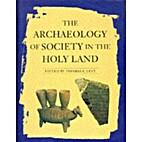 The Archaeology of Society in the Holy Land…
