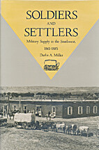 Soldiers and Settlers: Military Supply in…