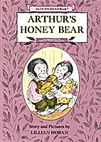 Arthur's Honey Bear by Lillian Hoban