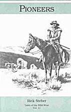 Pioneers (Tales of the Wild West Series) by…