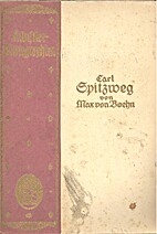 Carl Spitzweg by Max von Boehn