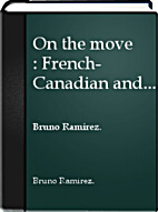 On the Move: French-Canadian and Italian…