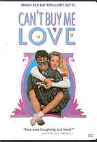 Can't Buy Me Love [film] by Steve Rash