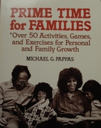 Prime Time for Families by Michael Pappas