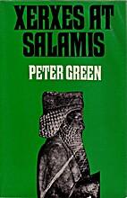 Xerxes at Salamis by Peter Green