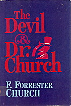 The Devil and Dr. Church: A Guide to Hell…