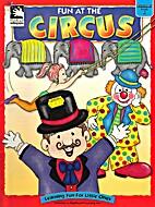 Fun at the Circus (Learning Fun for Little…