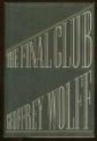 The Final Club by Geoffrey Wolff