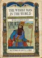 The Wisest Man in the World: A Legend of…