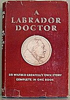 The story of a Labrador doctor by Wilfred…
