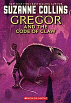 Gregor and the Code of Claw by Suzanne…
