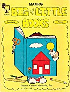 *MAKING BIG & LITTLE BOOKS by Sterling