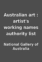 Australian art : artist's working names…