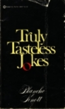 Truly Tasteless Jokes by Blanche Knott