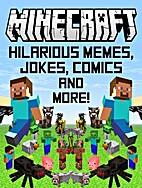 Minecraft: Hilarious Memes, Jokes, Comics…