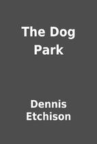 The Dog Park by Dennis Etchison