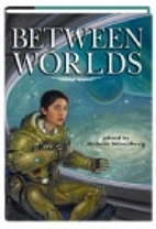 Between Worlds by Robert Silverberg