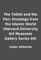 The Tablet and the Pen: Drawings from the…