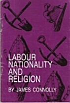Labour, nationality and religion by James…