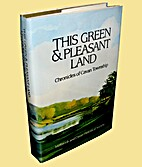 This Green & Pleasant Land: Chronicles of…