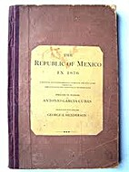 The Republic of Mexico in 1876: A Political…