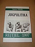 Jogpolitika by Samu Mihály