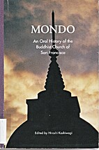 Mondo : an oral history of the Buddhist…