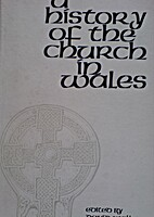 A history of the Church in Wales by David…