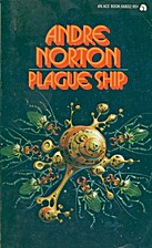 Plague Ship by Andre Norton