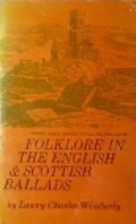 Folklore in the English and Scottish Ballads…