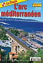 L'arc méditerranéen by Jean Tricoire