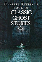 Charles Keeping's Book of Classic Ghost…