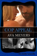 Cop Appeal by Ava Meyers