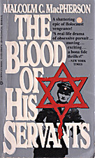 The Blood of His Servants: The True Story of…