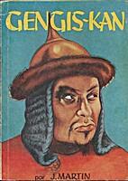 Gengis Kan by José Martín
