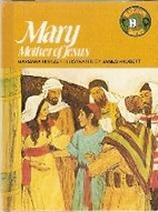 Mary Mother of Jesus (BibLearn Series) by…