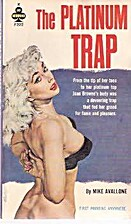 The Platinum Trap by Mike Avallone