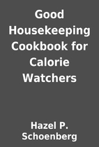 Good Housekeeping Cookbook for Calorie…