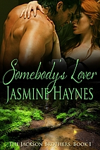 Somebody's Lover [novella] by Jasmine Haynes