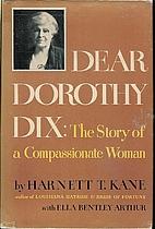Dear Dorothy Dix; the story of a…