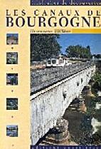 Les Canaux de Bourgogne by Henri Vincenot