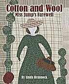 Cotton and Wool: Miss Jump's Farewell by…