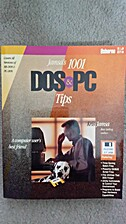 Jamsa's 1001 DOS & PC Tips/Book and Disk by…
