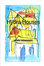 Hydra Houses by Henry Denander