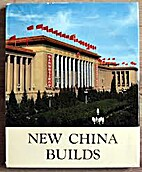 New China Builds by AcademyOfBuilding