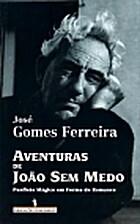 Aventuras de João Sem Medo by José Gomes…